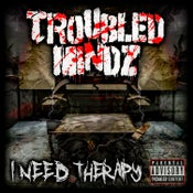 Image of Troubled Mindz - I Need Therapy