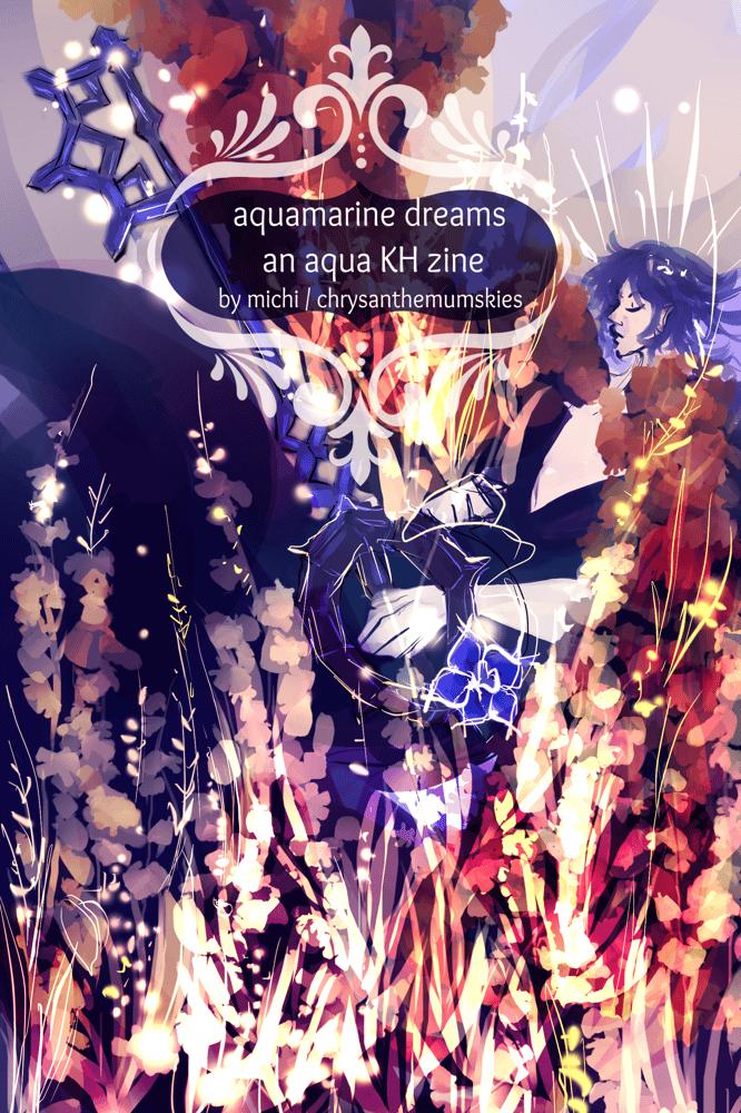 Image of Aquamarine Dreams / A Aqua KH zine