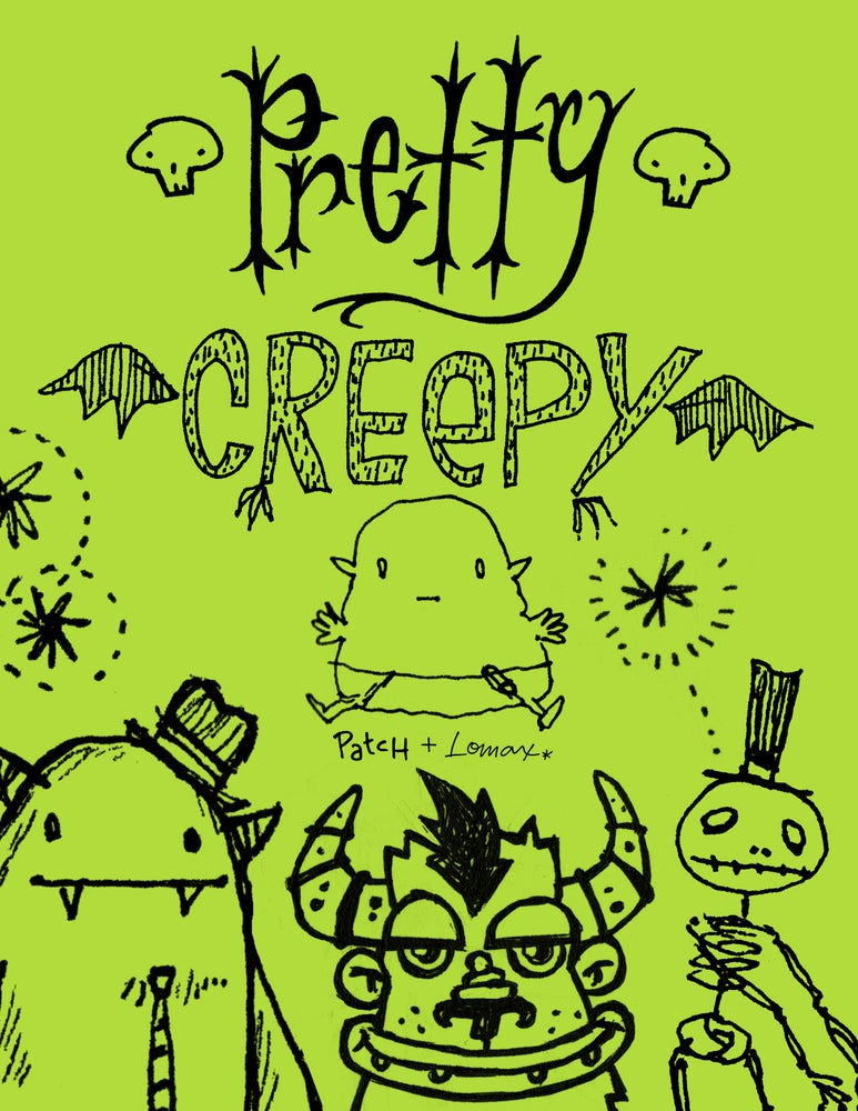 Image of Pretty Creepy Zine