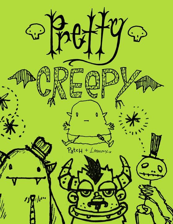Image of Pretty Creepy Zine
