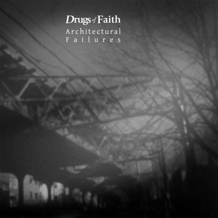 Image of Drugs of Faith - Architectural Failures 12""