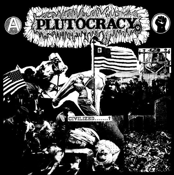 "Image of Plutocracy - Civilized....? 12"""