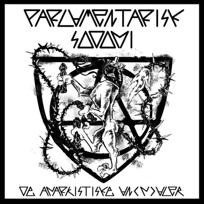 Image of Parlamentarisk Sodomi - De Anarkistiske An(n)aler CD