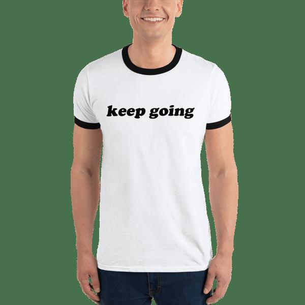 Image of Keep Going Ringer Shirt