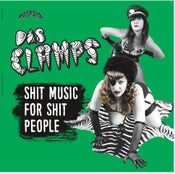 Image of LP. Das Clamps : Shit Music For Shit People. Ltd Edition.