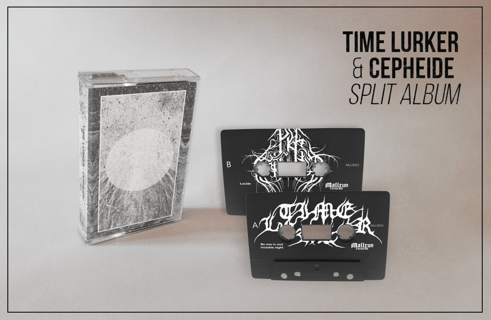 Image of TIME LURKER / CEPHEIDE - Split Album (2019)