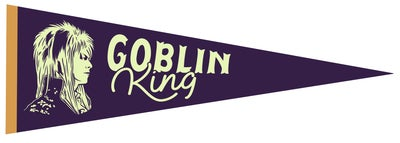 Image of Goblin King Pennant