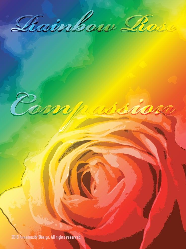 Image of Rose Rainbow: Compassion