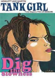 "Image of ""Dig The Slowness"" The Original 1991 Tank Girl Poster Magazine Remastered"