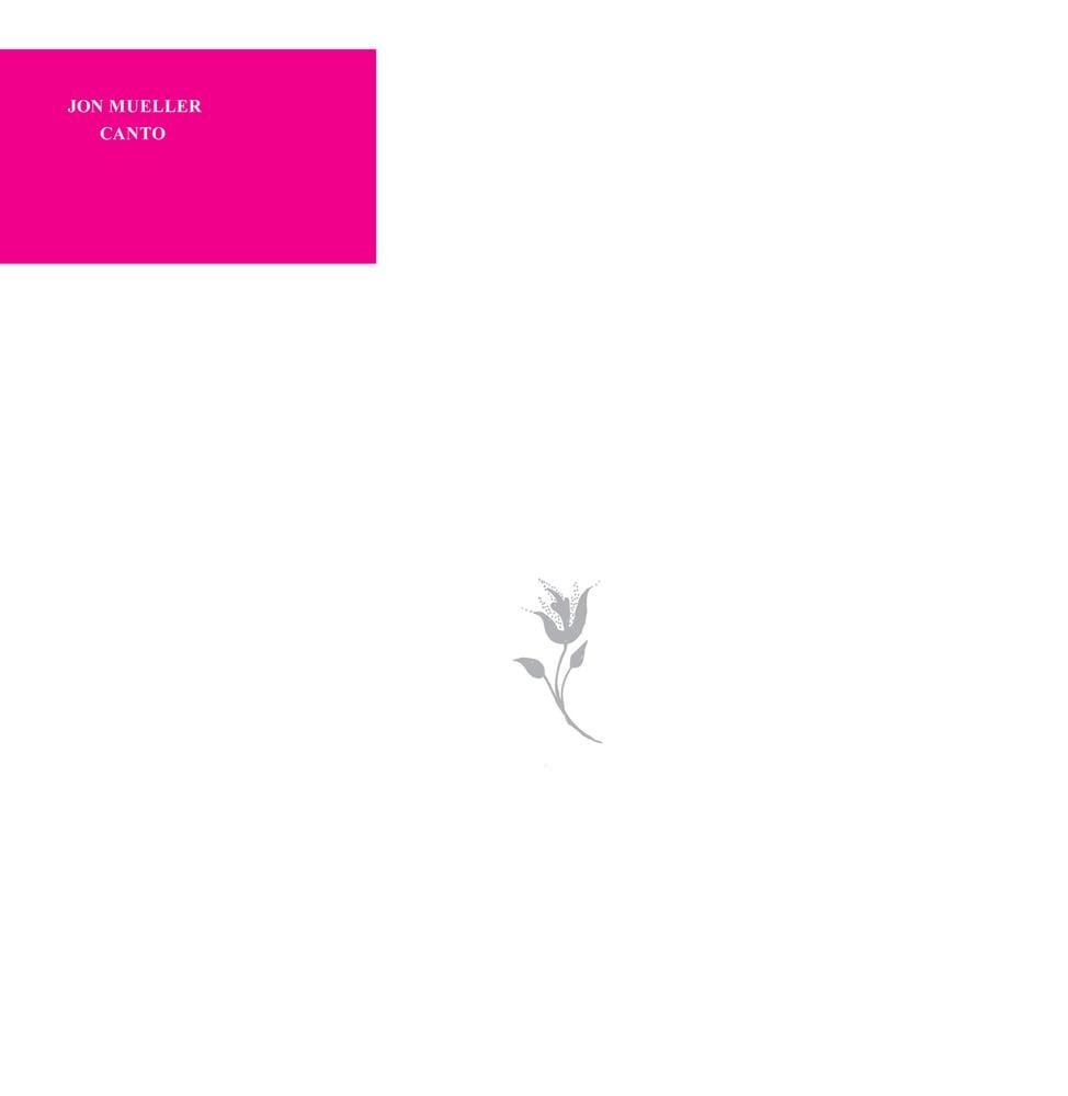 "Image of Jon Mueller ""Canto"" LP"