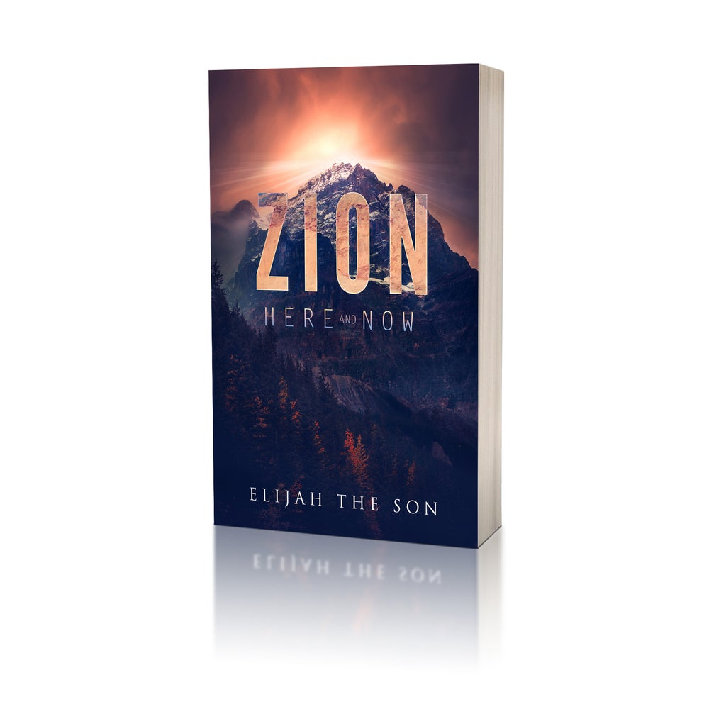 Image of Zion, Here And Now