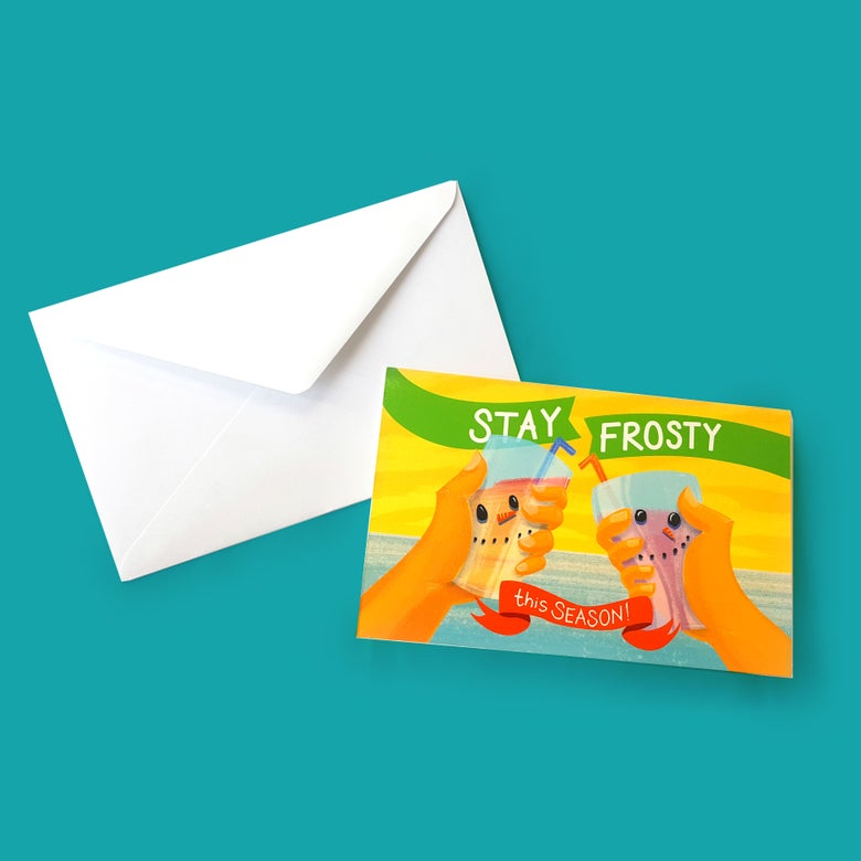 Image of Stay Frosty this Season! Christmas Card