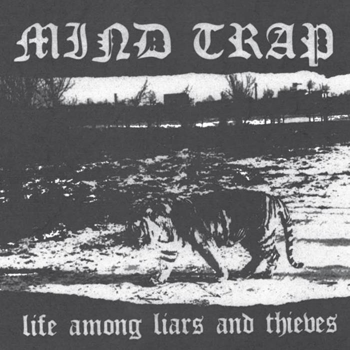 """Image of Mind Trap - Life among liars and thieves 7"""""""