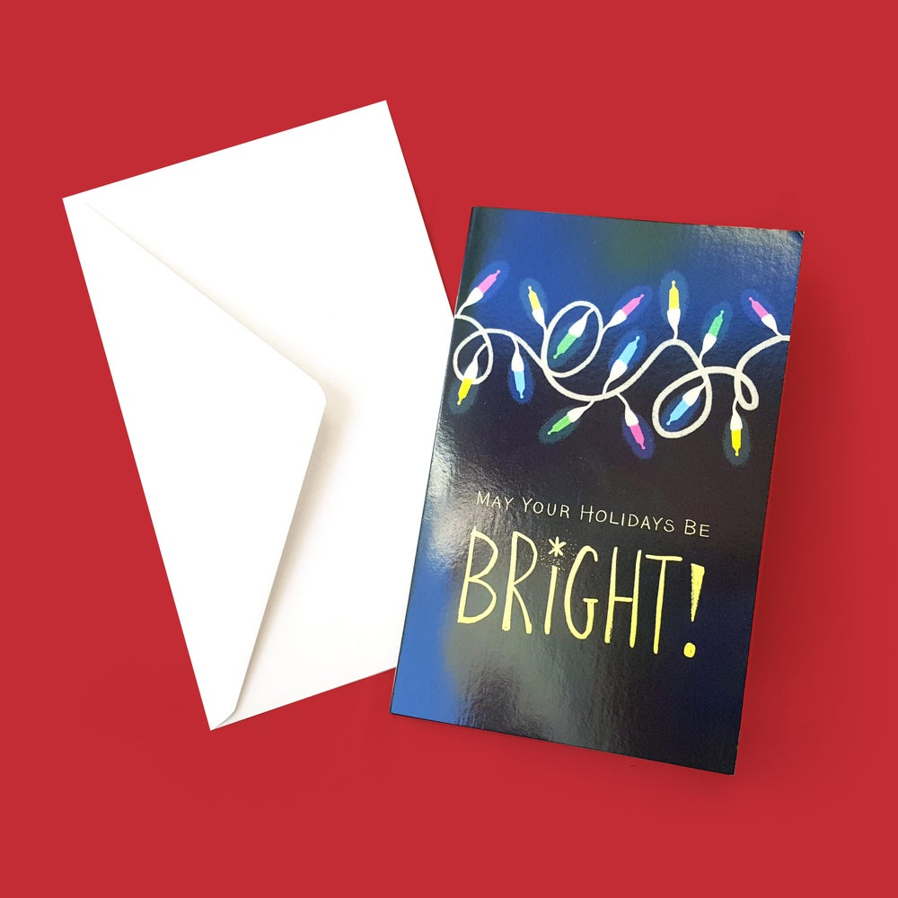 Image of May Your Holidays Be Bright! Greeting Card