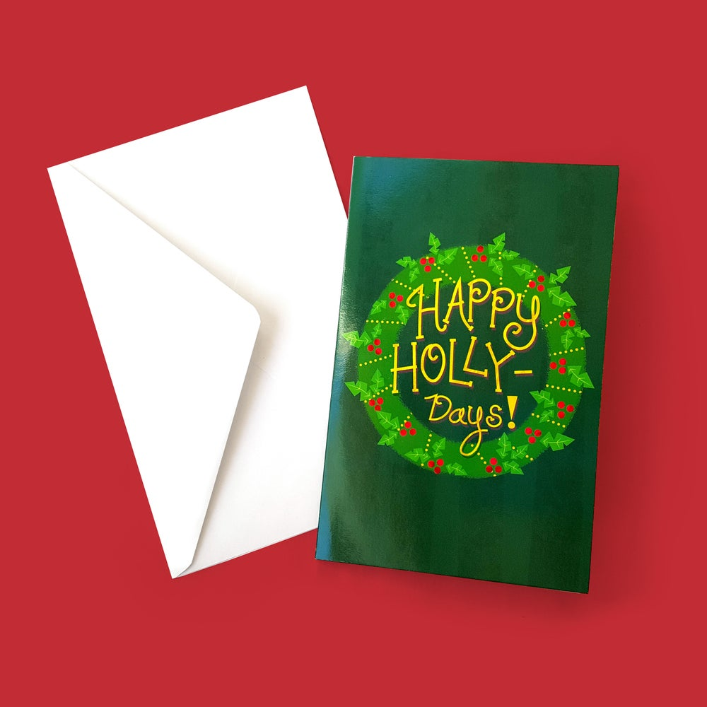 Image of Happy Holly-Days! Greeting Card