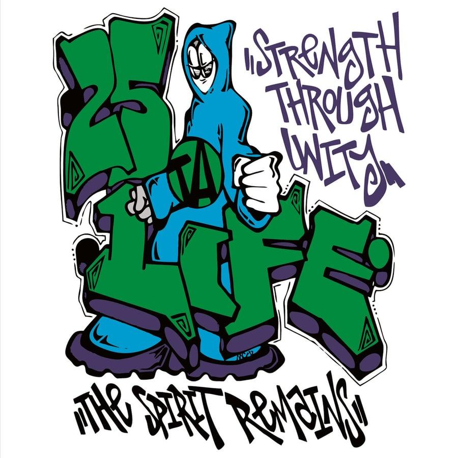 Image of 25 Ta Life - Strength Thru Unity MCD