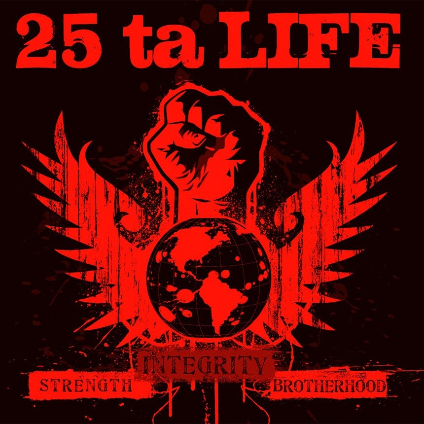 Image of 25 Ta Life - Strength, Integrity, Brotherhood CD