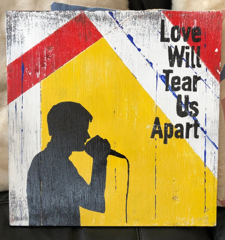 Image of Love will tear us apart - Ian Curtis painted on wood