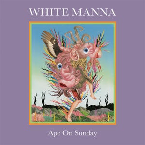 Image of White Manna - Ape On Sunday (BLACK VINYL) CARDINAL FUZZ PRE ORDER 6 LEFT