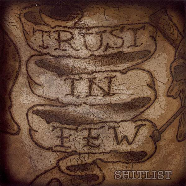 Image of Trust In Few - Shitlist CDEP