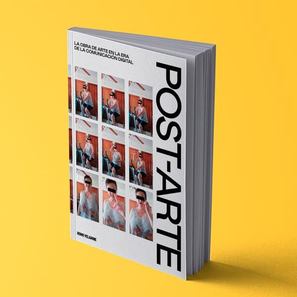Image of Post-arte: La obra de arte en la era de la comunicación digital