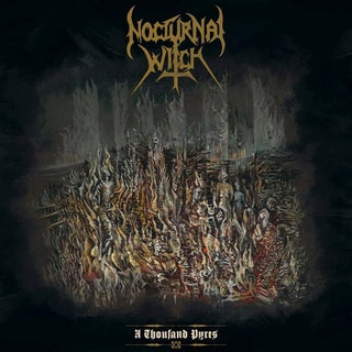 Image of Nocturnal Witch - A Thousand Pyres CD