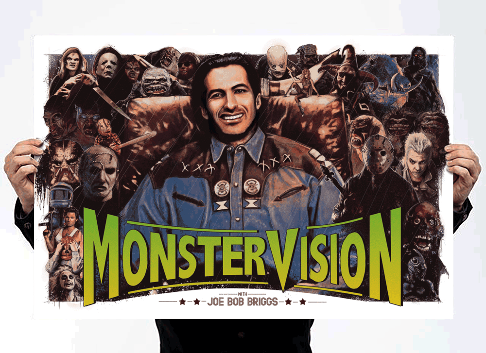Image of MonsterVision - Joe Bob Briggs Screenprint