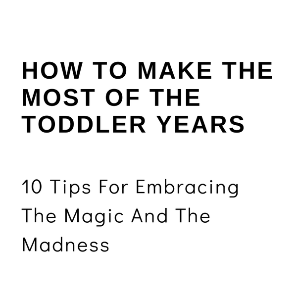 Image of How To Make The Most Of The Toddler Years Mini Course