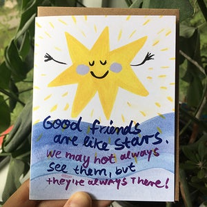 Image of Good friends are like stars. We may not always see them, but they're always there! Card