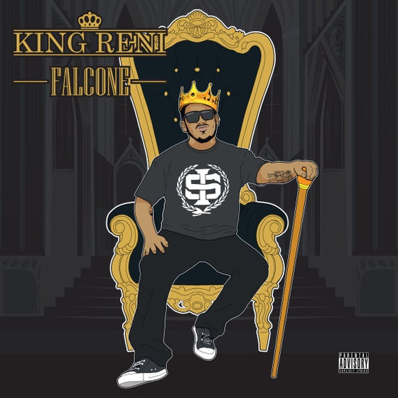 "Image of Renizance ""King Reni Falcone"" Album"