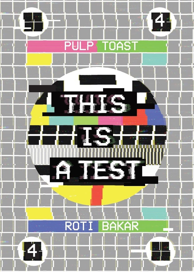 Image of Pulp Toast / Roti Bakar Issue #4: This is a Test