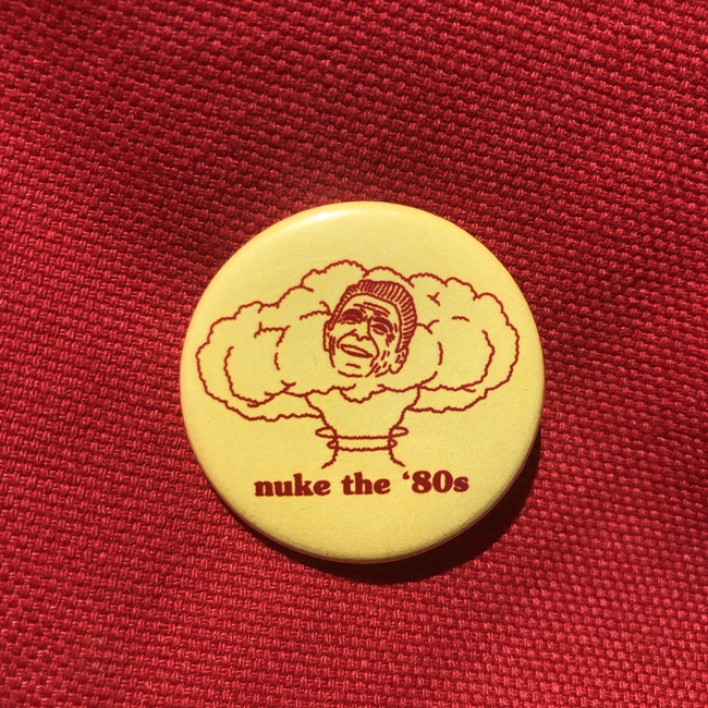 Image of Nuke the '80s Button