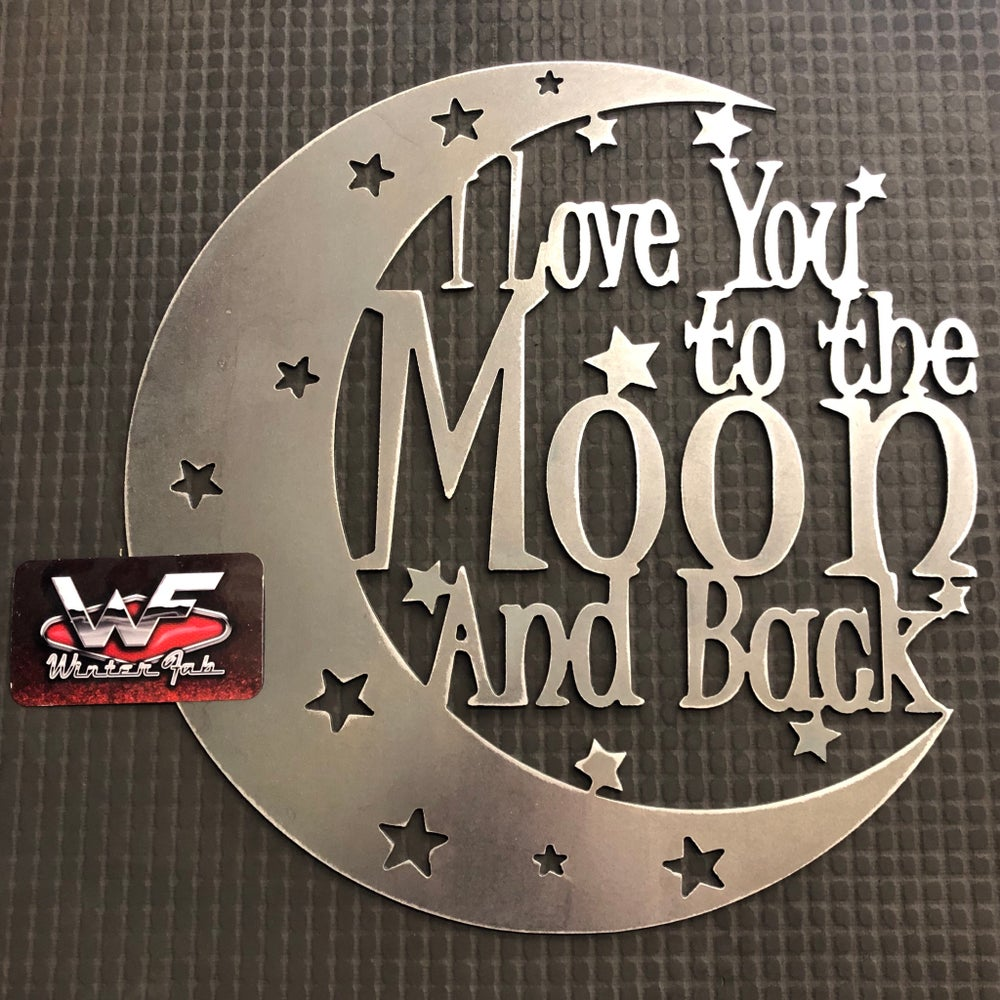 "Image of ""I Love You to the Moon and Back"" Sign"