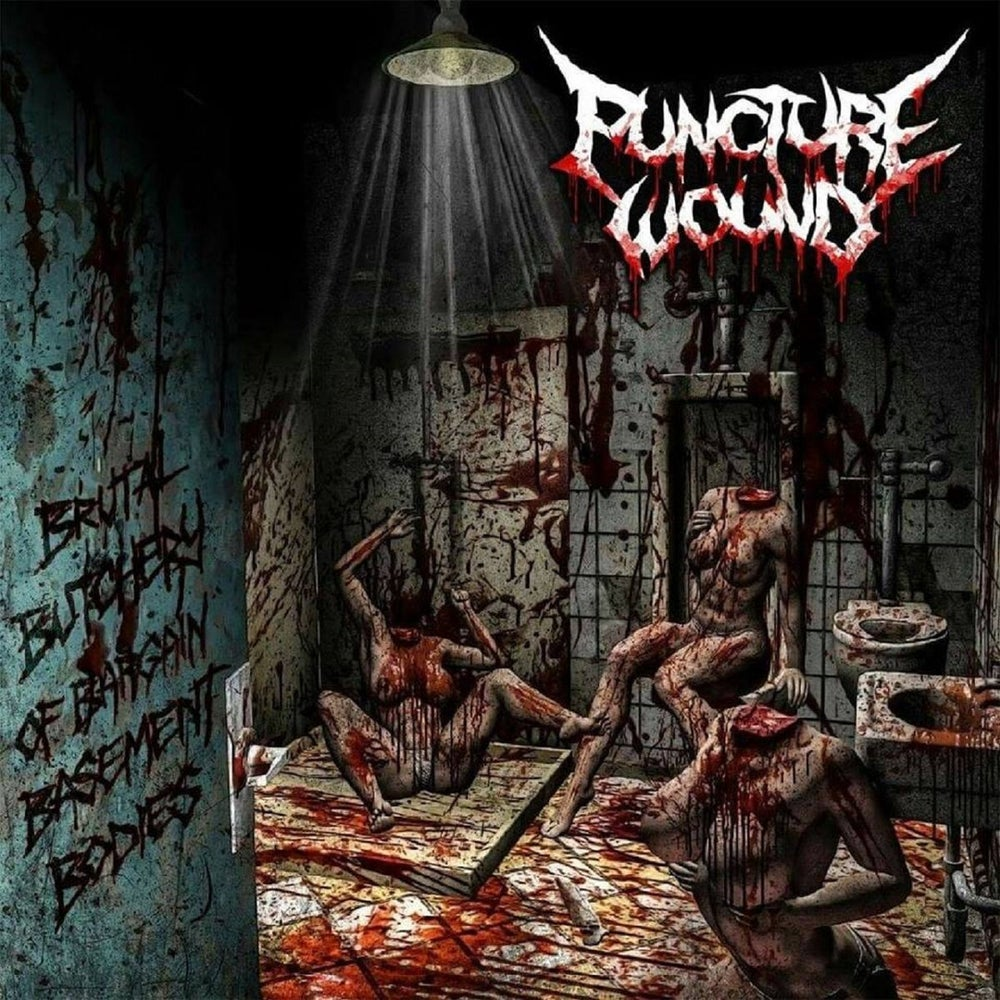 Image of Puncture Wound - Brutal Butchery Of Bargain Basement Bodies
