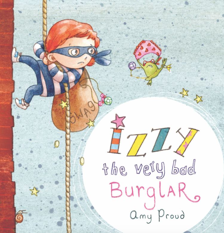 Image of Izzy the very bad burglar - SIGNED EDITION
