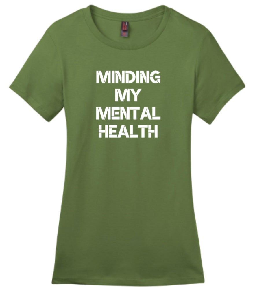 Image of Minding My Mental Health - army green crew neck tee