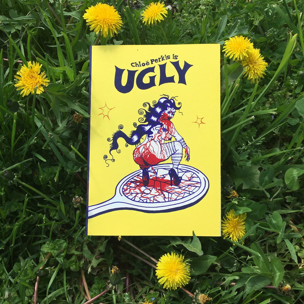 Image of UGLY by Chloë Perkis (third printing)
