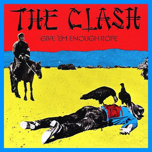 Image of The Clash - Give 'em Enough Rope LP