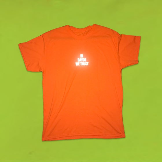 Image of IN DAYGO WE TRU$T (ORANGE TEE + 3M LOGO)