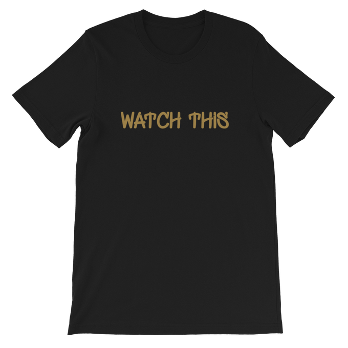 Image of Watch This T-Shirt