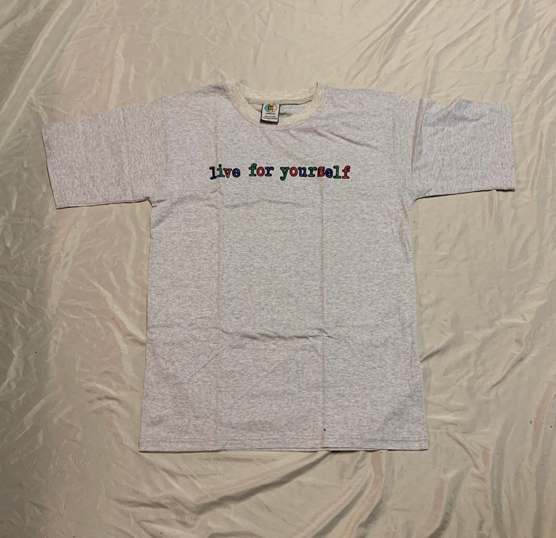 Image of Live For Yourself T-shirt Light Gray