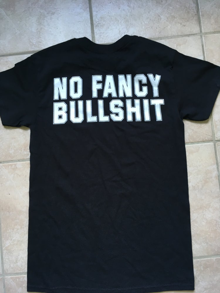 Image of Shirt - No fancy bullshit