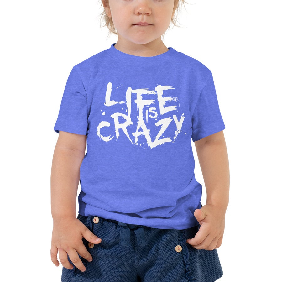 Image of Toddler Life Is Crazy (Heather Blue) T-Shirt