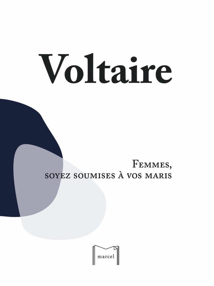 Image of Femmes, soyez soumises à vos maris, Voltaire