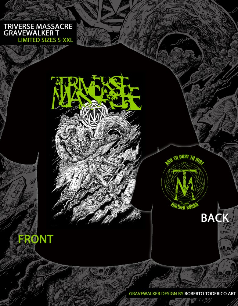 Image of Triverse Massacre - GRAVEWALKER T-Shirt