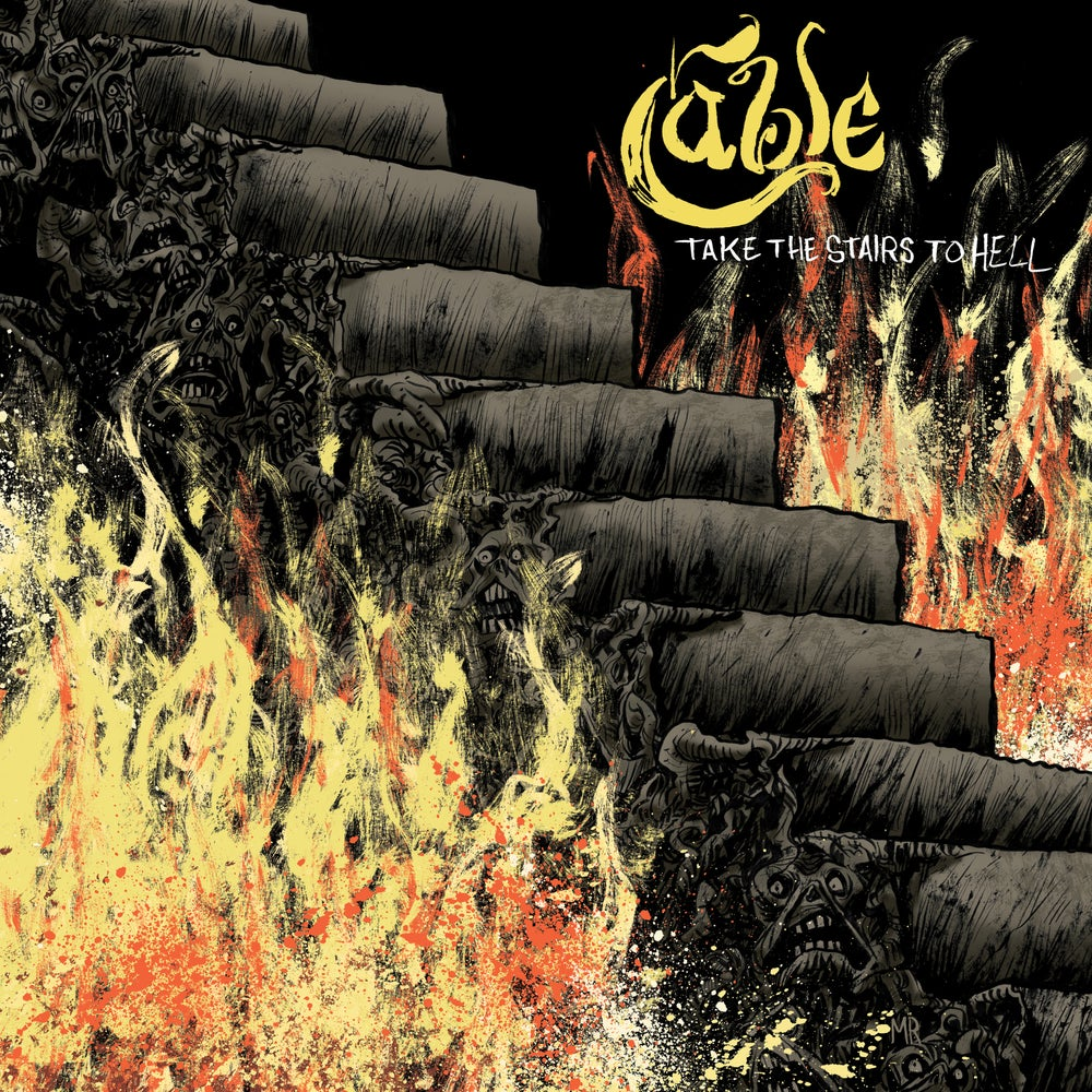 Image of Cable - Take The Stairs To Hell LP