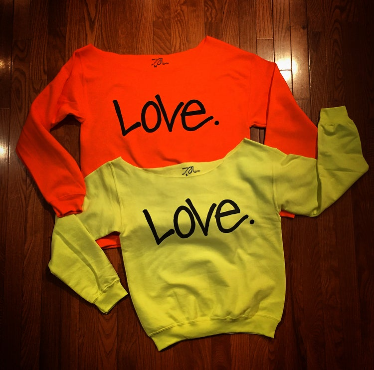 "Image of Neon ""Love...period!"" Off-shoulder Sweatshirt(BOYFRIEND SIZING)"