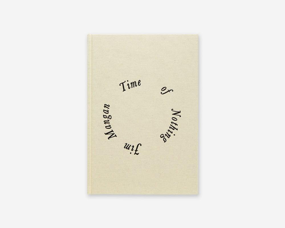 Image of Jim Mangan - Time of Nothing