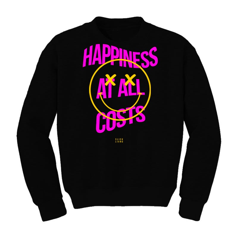 Image of HAPPINESS AT ALL COSTS CREWNECK | EXCLUSIVE RELEASE
