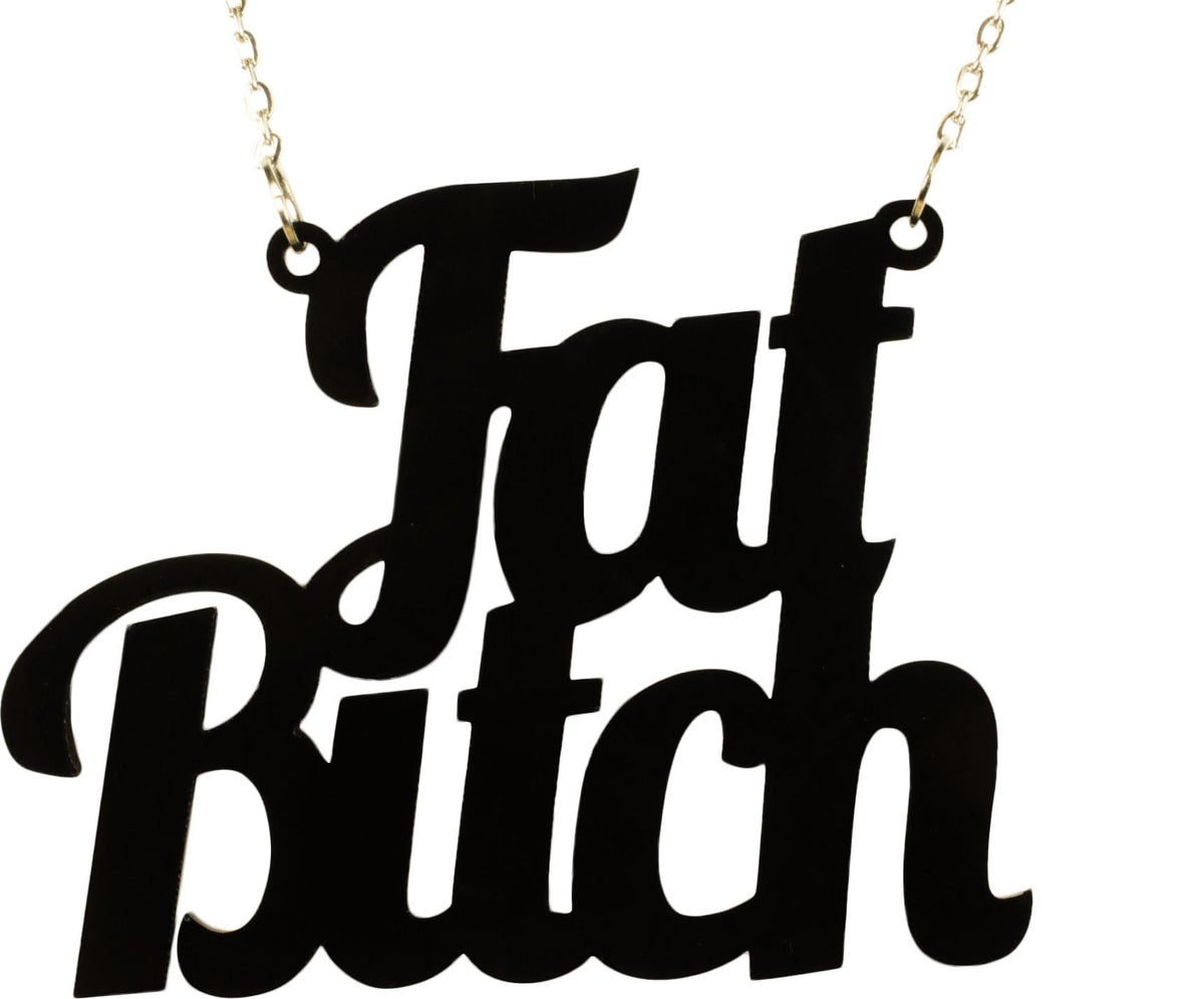 Image of Fat Bitch Necklace